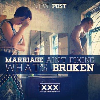 Marriage Ain't Fixing What's Broken-blog