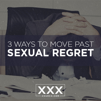 3 Ways to Move Past Sexual Regret - Blog