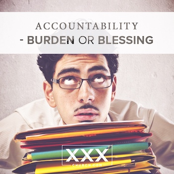 Accountability---Burden-or-Blessing-blog
